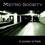 Metro Society - a journey in paris