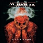 newman - heaven knows
