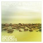 rebecca everett - seven shades