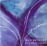 Rich Batsford - Valentine Court