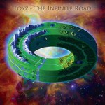 toyz - the infinite road