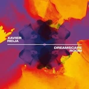 xavi reija - dreamscape room