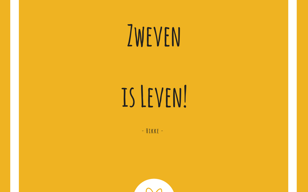 Zweven is Leven