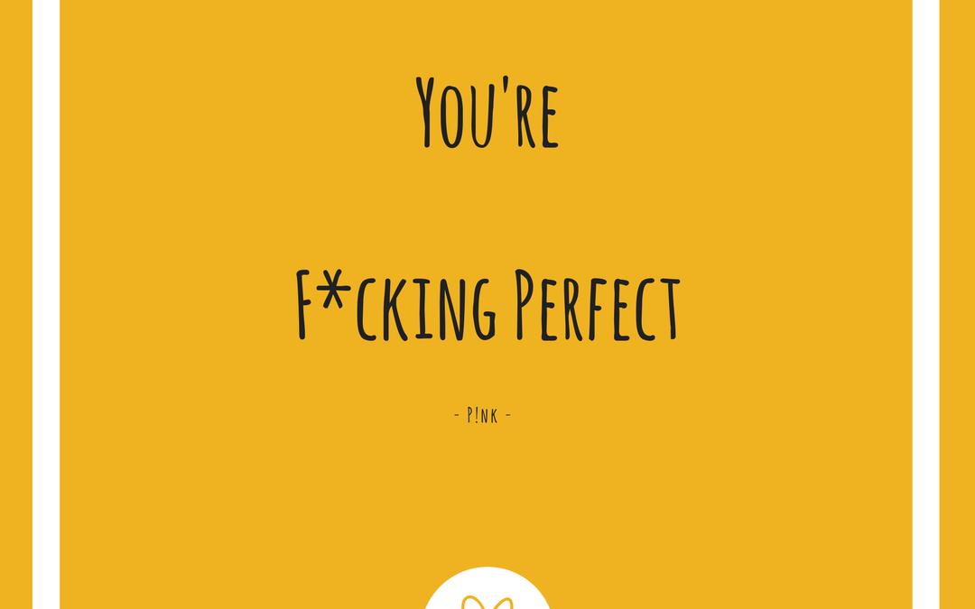 F*ckin' Perfect