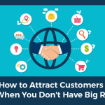 How to Attract Customers Even When You're Brand New & Don't Have Big Results
