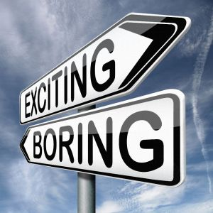 exciting and boring signs