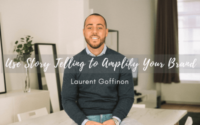 Use Story Telling to Amplify Your Brand