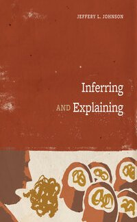 Inferring and Explaining