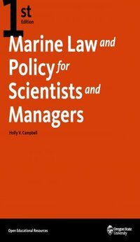 Marine Law and Policy for Scientists and Managers - 1st Edition