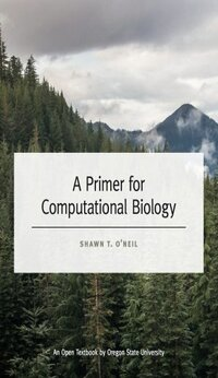 A Primer for Computational Biology