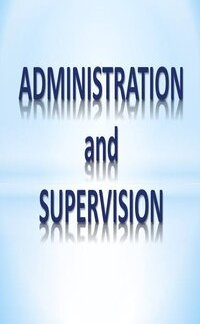 Educational Administration And Supervision