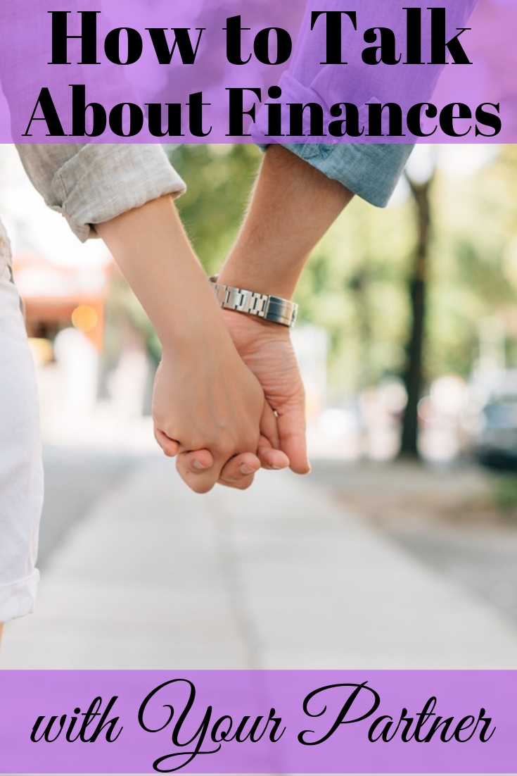 How To Talk About Finances With Your Partner Talk About