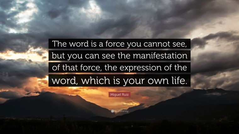 The word is a force