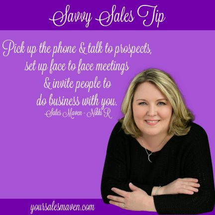 Sales Maven, Nikki Rausch, Savvy Selling, Sales Tip, Sales Training