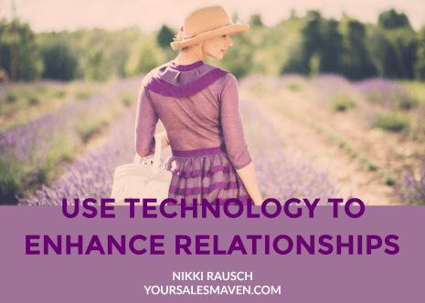 high tech, high touch, sales training, rapport, Nikki Rausch, Sales Maven