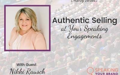 Speaking Engagements & Selling