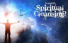 in need of spiritual cleansing