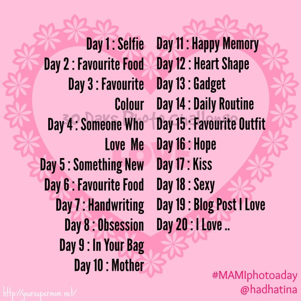 20 days prompts for #MAMIphotoaday