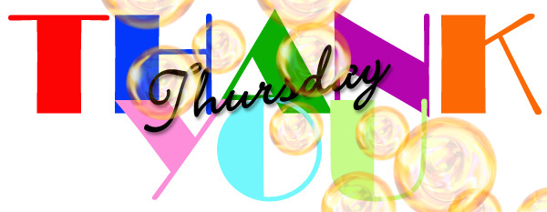 Thank You Thursday with Bubbles