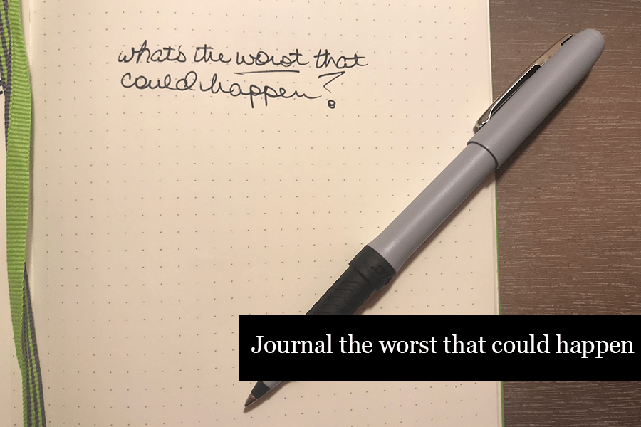 How to Journal - Journal the Worst that Could Happen