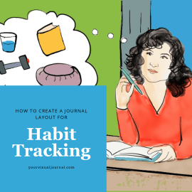 The best part about using our journals for habit tracking is that it creates a visual picture of what we are doing. Daily visual evidence of our own progress is motivating.