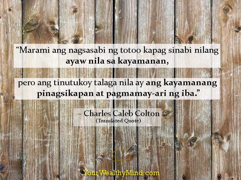 Quote-many-despire-riches-other-tagalog