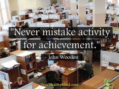 Quote-never-mistake-activity-for-achievement
