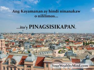 Weath-earned-quote-tagalog