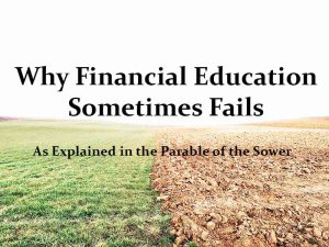 Why Financial Education Sometimes Fails (The Parable of the Sower)