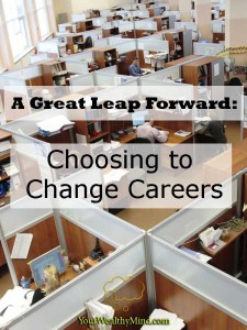 A Great Leap Forward: Choosing to Change Careers