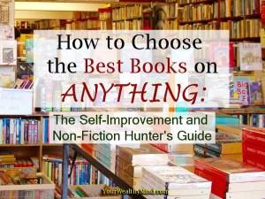 Paano Pumili ng Pinakamabuting Libro: Guide Para sa naghahanap ng Self-Improvement at Non-Fiction