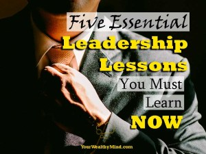 five essential leadership lessons pixabay yourwealthymind your wealthy mind
