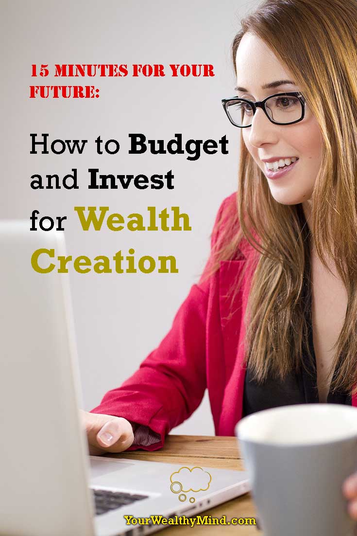 how to budget and invest for wealth creation pixabay your wealthy mind yourwealthymind pinterest
