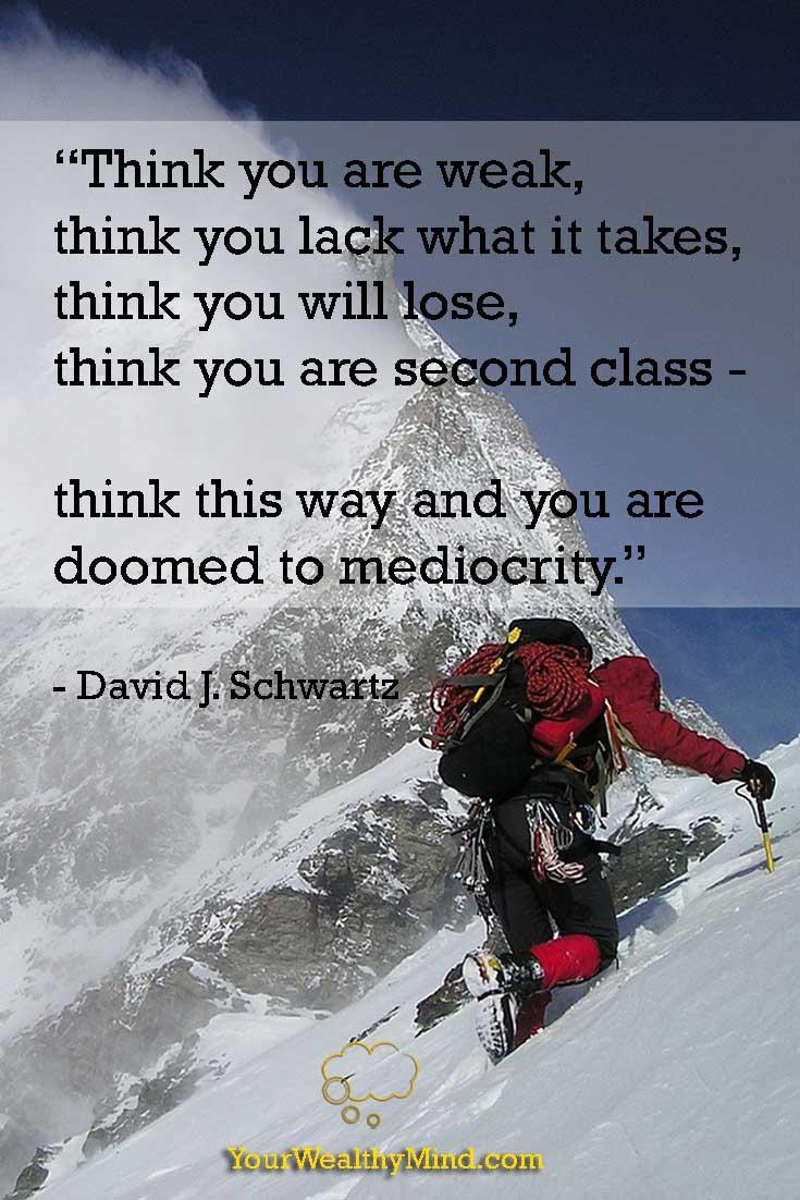 pixabay your wealthy mind yourwealthymind quote david schwartz