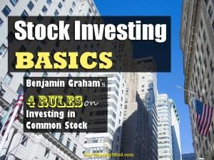 Stock Investing Basics: Benjamin Graham's 4 Rules on Investing in Common Stock