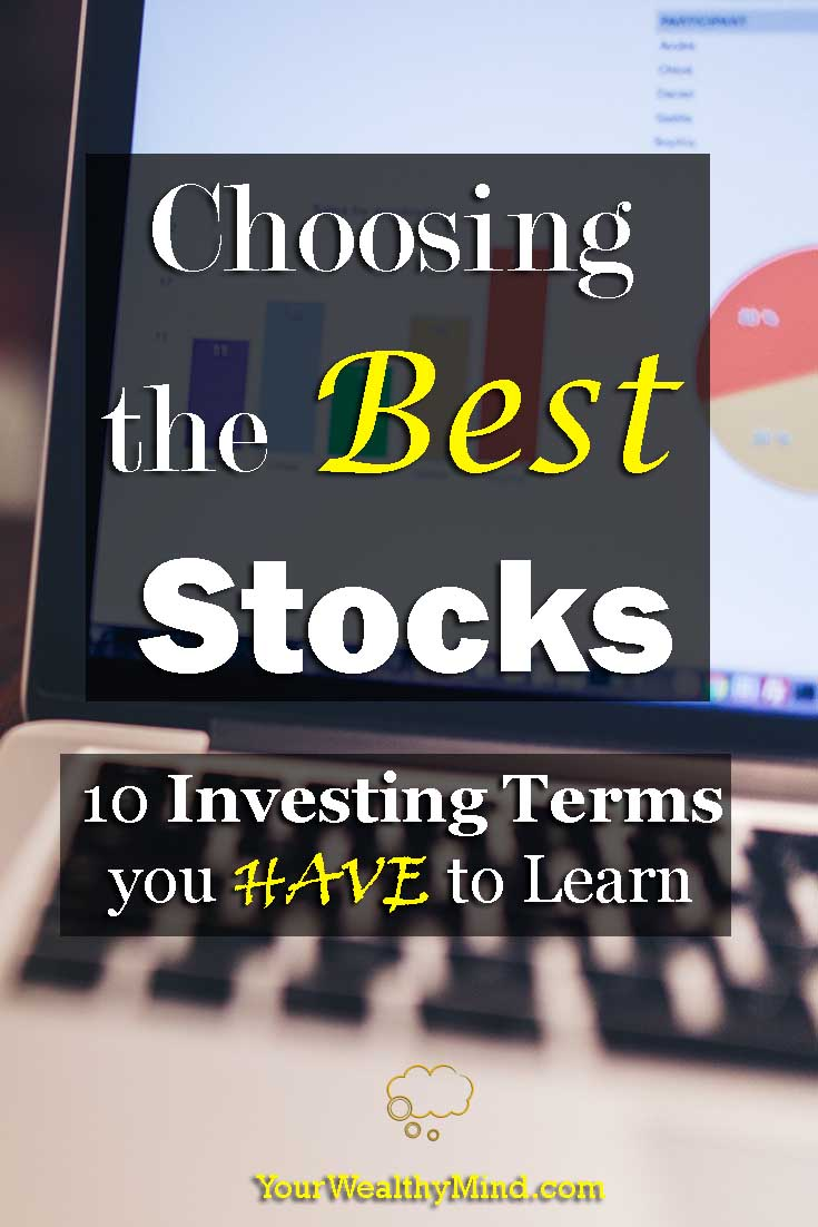 choosing the best stocks 10 investing terms you have to learn yourwealthymind your wealthy mind pixabay