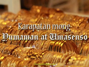 Karapatan mong Yumaman at Umasenso - Your Wealthy Mind