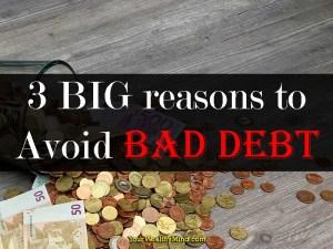 3 BIG reasons to Avoid Bad Debt