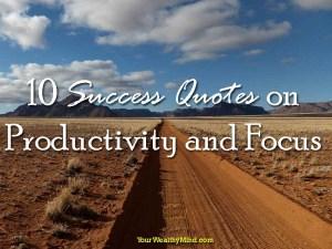 Sampung Success Quotes sa Productivity at Focus