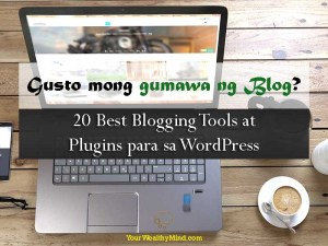 Gusto mong gumawa ng blog? 20 Best Blogging Tools at Plugins para sa WordPress