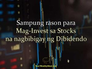 """""""Sampung rason para Mag-Invest sa Stocks na nagbibigay ng Dibidendo"""" is locked Sampung rason para Mag-Invest sa Stocks na nagbibigay ng Dibidendo - Your Wealthy Mind"""