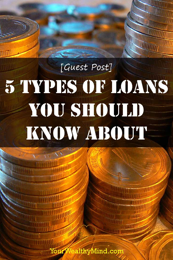 5 Types of Loans You Should Know About