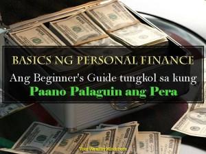 Basics ng Personal Finance: Ang Beginner's Guide tungkol sa kung Paano Palaguin ang Pera - Your Wealthy Mind