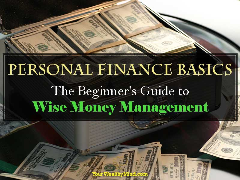 Personal Finance Basics The Beginners Guide To Wise