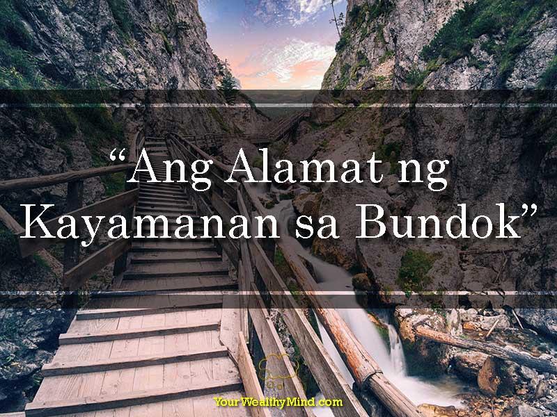 Ang Alamat ng Kayamanan sa Bundok - Your Wealthy Mind