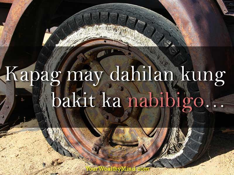 Kapag may dahilan kung bakit ka nabibigo - your wealthy mind