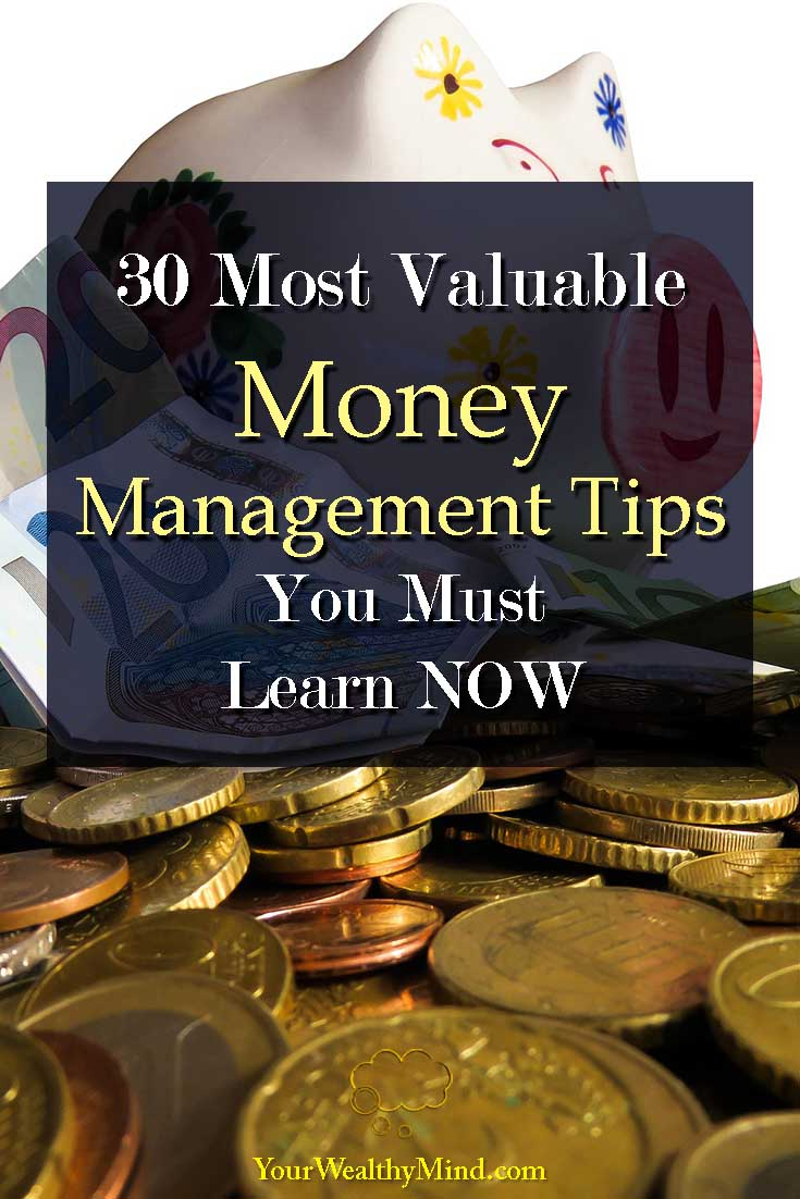 30 Most Valuable Personal Money Management Tips You Must Learn Now Your Wealthy Mind