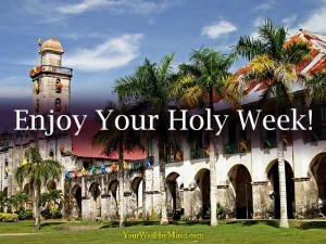 Rest up and Enjoy Your Holy Week