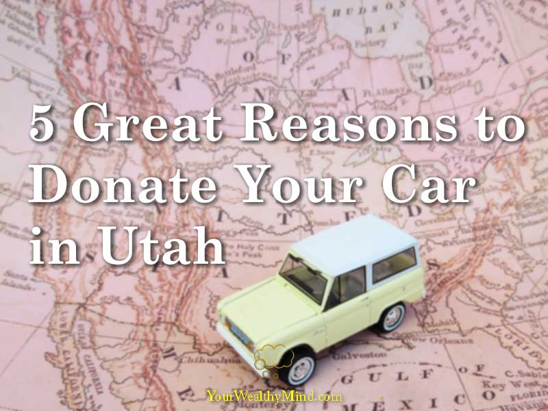 5 Great Reasons to Donate Your Car in Utah