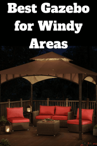 Best Gazebo for Windy Areas/Conditions/High Winds